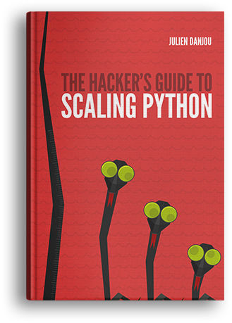 The Hacker's Guide to Scaling Python cover